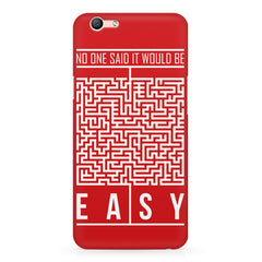 No One Said It Would Be Easy- Start-Up Struggle Quotes design,  Oppo A57  printed back cover