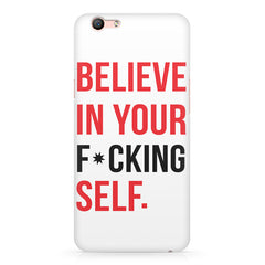 Believe in your Self Oppo F3 Plus  printed back cover