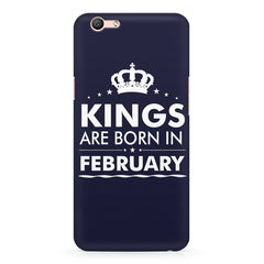 Kings are born in February design Oppo A1 all side printed hard back cover by Motivate box Oppo A1 hard plastic printed back cover.