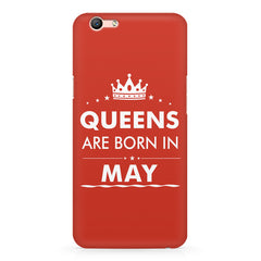 Queens are born in May design Oppo A1 all side printed hard back cover by Motivate box Oppo A1 hard plastic printed back cover.