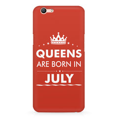 Queens are born in July design Oppo A1 all side printed hard back cover by Motivate box Oppo A1 hard plastic printed back cover.