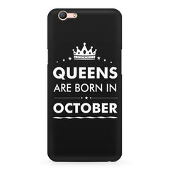 Queens are born in October design Oppo A1 all side printed hard back cover by Motivate box Oppo A1 hard plastic printed back cover.