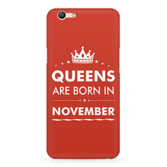 Queens are born in November design Oppo A1 all side printed hard back cover by Motivate box Oppo A1 hard plastic printed back cover.