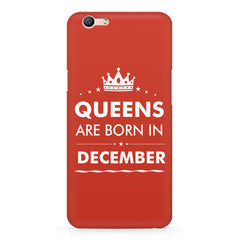 Queens are born in December design Oppo A1 all side printed hard back cover by Motivate box Oppo A1 hard plastic printed back cover.
