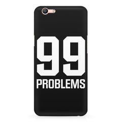 99 problems quote design Oppo A1 all side printed hard back cover by Motivate box Oppo A1 hard plastic printed back cover.