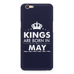 Kings are born in May design    Oppo F3 hard plastic printed back cover