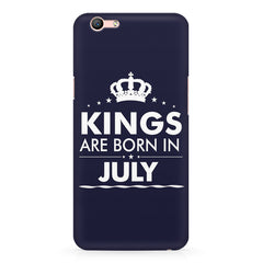 Kings are born in July design    Oppo F3 hard plastic printed back cover