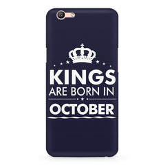 Kings are born in October design    Oppo F3 hard plastic printed back cover