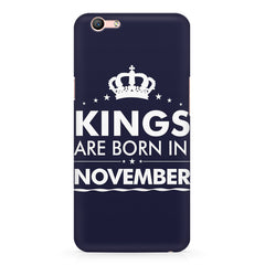 Kings are born in November design    Oppo F3 hard plastic printed back cover