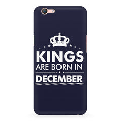 Kings are born in December design    Oppo F3 hard plastic printed back cover