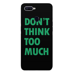 DonÕt think too much quote design Oppo F9 hard plastic printed back cover