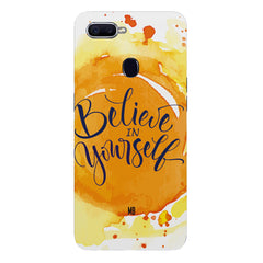 Believe in YourselfOppo F9 hard plastic printed back cover