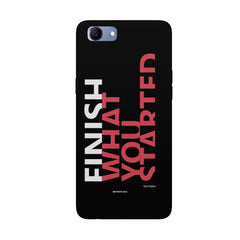 Finish What You Started - Quotes With Determination design,  Oppo Real Me 1 hard plastic printed back cover