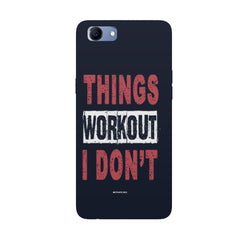Things Workout I Don'T design,  Oppo Real Me 1 hard plastic printed back cover