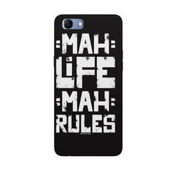 Mah Life Mah Rules Quirky design,  Oppo Real Me 1 hard plastic printed back cover