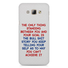 Motivational Quote For Success - Only Thing Between You And Your Goal design,  Samsung Galaxy E5  printed back cover