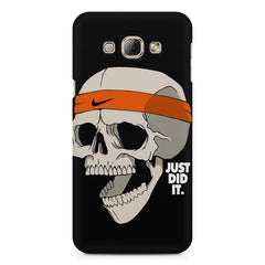 Skull Funny Just Did It !  design,  Samsung Galaxy E7  printed back cover