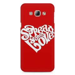 Spread some love design Samsung Galaxy E7  printed back cover