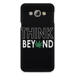 Think beyond weed design Samsung Galaxy E7  printed back cover