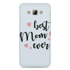 Best Mom Ever Design Samsung Galaxy A3 hard plastic printed back cover
