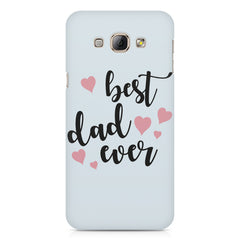 Best Dad Ever Design Samsung Galaxy A3 hard plastic printed back cover