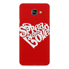 Spread some love design Samsung Galaxy A7 (2016)  printed back cover