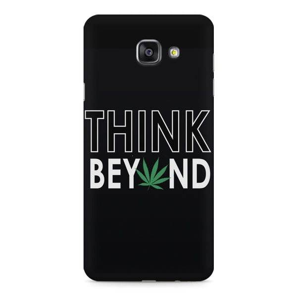 Think beyond weed design Samsung Galaxy A7 (2016)  printed back cover