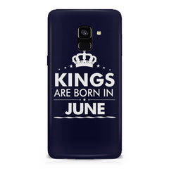 Kings are born in June design    Samsung A8 plus 2018 hard plastic printed back cover