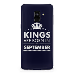 Kings are born in September design    Samsung A8 plus 2018 hard plastic printed back cover