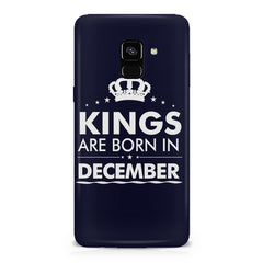 Kings are born in December design    Samsung A8 plus 2018 hard plastic printed back cover