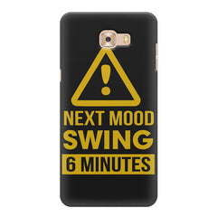 Warning for Next mood swing  Samsung C9 Pro hard plastic printed back cover.