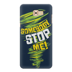 Be Unstoppable design Samsung Galaxy C7 Pro  printed back cover