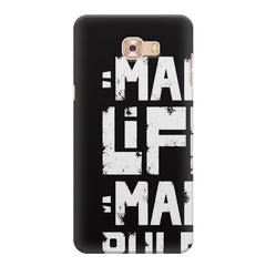 Mah Life Mah Rules Quirky design,  Samsung Galaxy C7 Pro  printed back cover