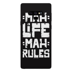 Mah Life Mah Rules Quirky design,  Samsung Galaxy Note 9 hard plastic printed back cover