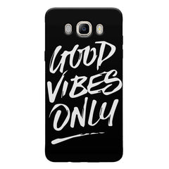 Good vibes only design  Samsung Galaxy On8 hard plastic printed back cover.