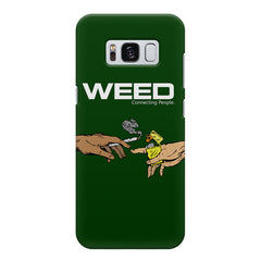 Weed connecting people  Samsung S8  printed back cover
