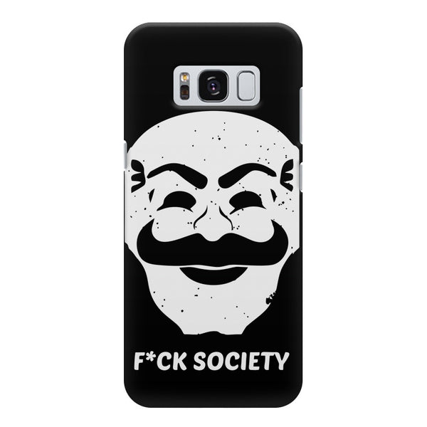 Fuck society design Samsung S8  printed back cover