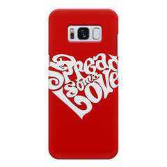 Spread some love design Samsung S8  printed back cover