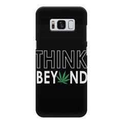 Think beyond weed design Samsung S8 Plus  printed back cover