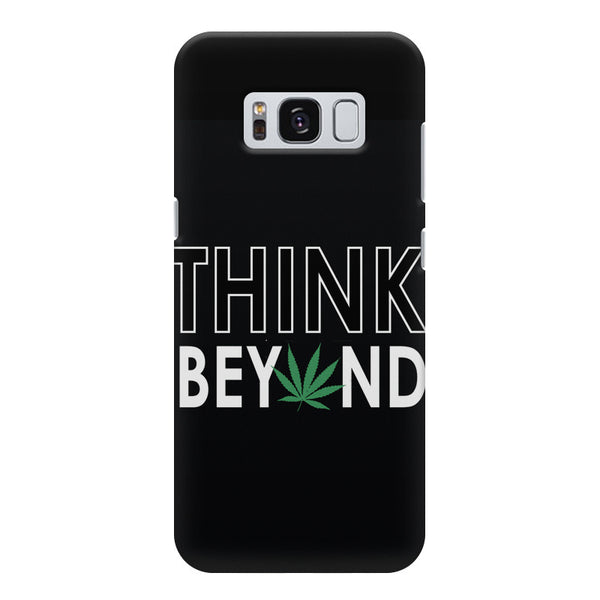 Think beyond weed design Samsung S8  printed back cover