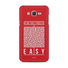 No One Said It Would Be Easy- Start-Up Struggle Quotes design,  Samsung Galaxy J5 ( 2015 )  printed back cover