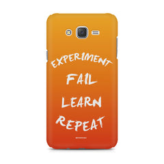 Experiment Fail Learn Repeat - Entrepreneur Quotes design,  Samsung Galaxy J1 Ace  printed back cover