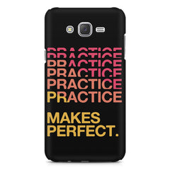 Practise makes perfect design Samsung Galaxy J1 (2016)  printed back cover