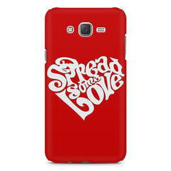 Spread some love design Samsung Galaxy J1 Ace  printed back cover