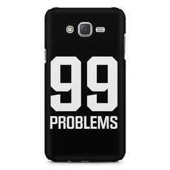 99 problems quote design    Galaxy A8 hard plastic printed back cover