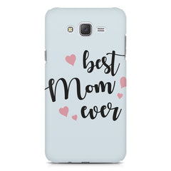 Best Mom Ever Design Samsung Galaxy J2 2016 hard plastic printed back cover