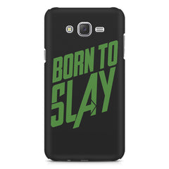 Born to Slay Design Samsung Galaxy J2 2016 hard plastic printed back cover
