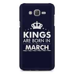 Kings are born in March design    Samsung Galaxy J2 2016 hard plastic printed back cover