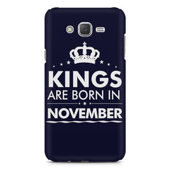 Kings are born in November design    Samsung Galaxy J2 2016 hard plastic printed back cover