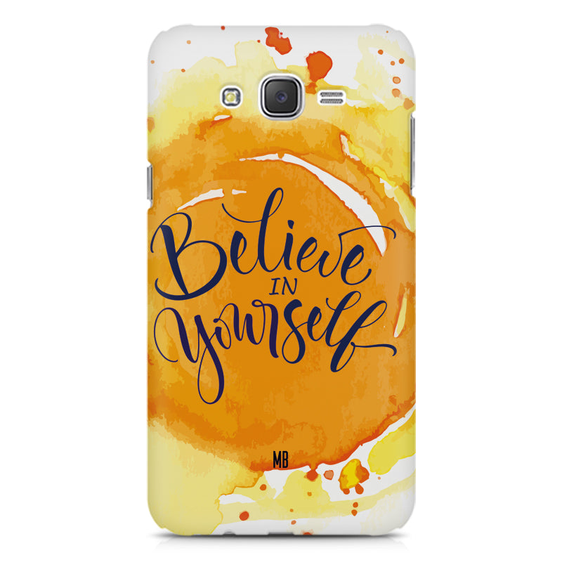 various colors 383a7 88488 Believe in Yourself Samsung Galaxy J7 Nxt hard plastic printed back cover